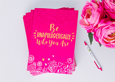 Be Unapologetically Who You Are: The Journal